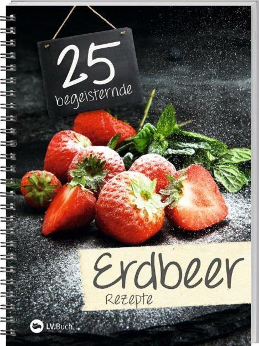 Buchtipp: Kochen und Backen mit Erdbeeren