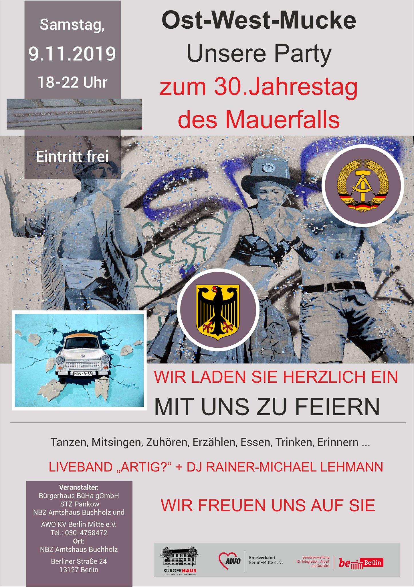 Ost-West-Mucke: Unsere Party zum 30. Jahrestag des Mauerfalls - Französisch Buchholz - Berliner Woche